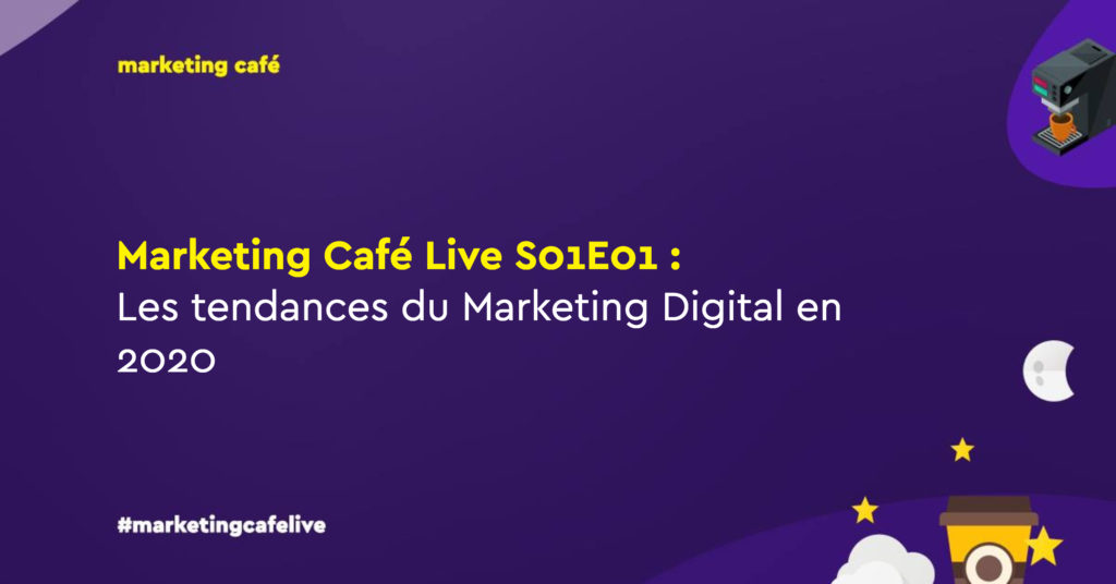 tendances marketing digital 2020